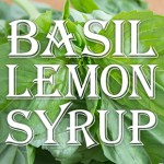 Basil-Lemon Syrup