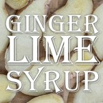 Ginger-Lime Syrup